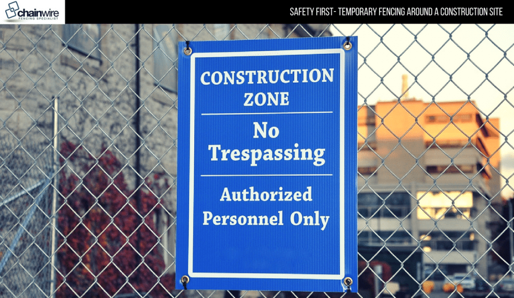 Safety First - Temporary fencing around a construction site