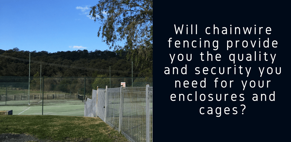 Reasons to Install Chainwire Fences for Enclosures and Cages - Chainwire Fence