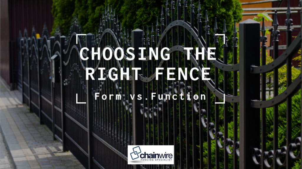 Choosing the Right Fence: Form vs. Function