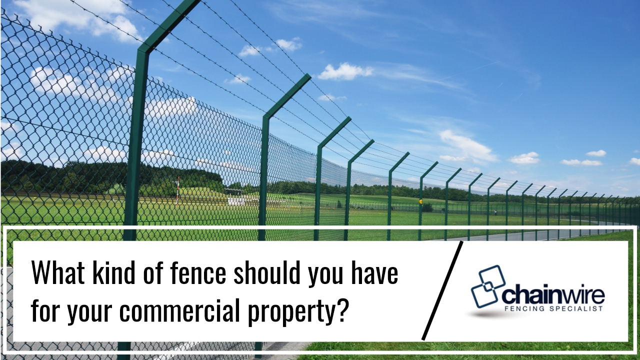 How to Choose the Right Fence for Your Commercial Property - Fence
