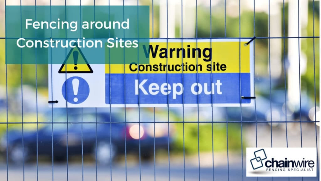Fencing around Construction Sites