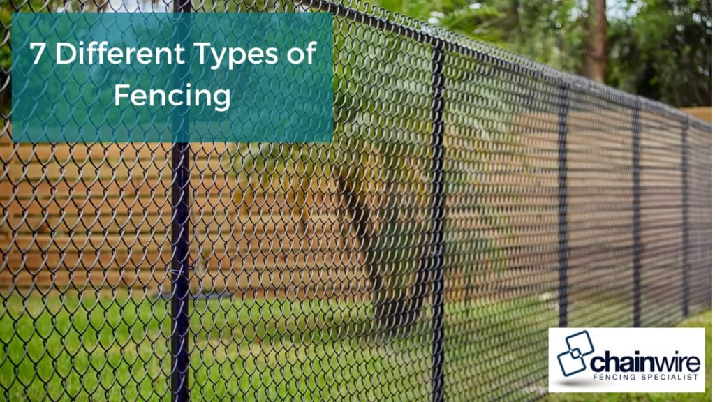 7 different types of fencing