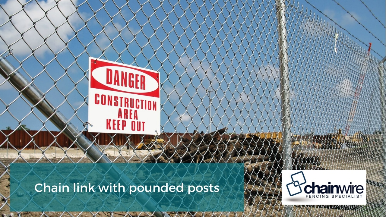 Chain link with pounded posts