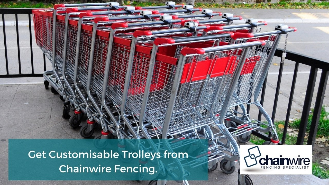 Get Customisable Trolleys from Chainwire Fencing.