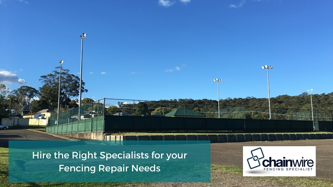 Hire the Right Specialists for your Fencing Repair Needs