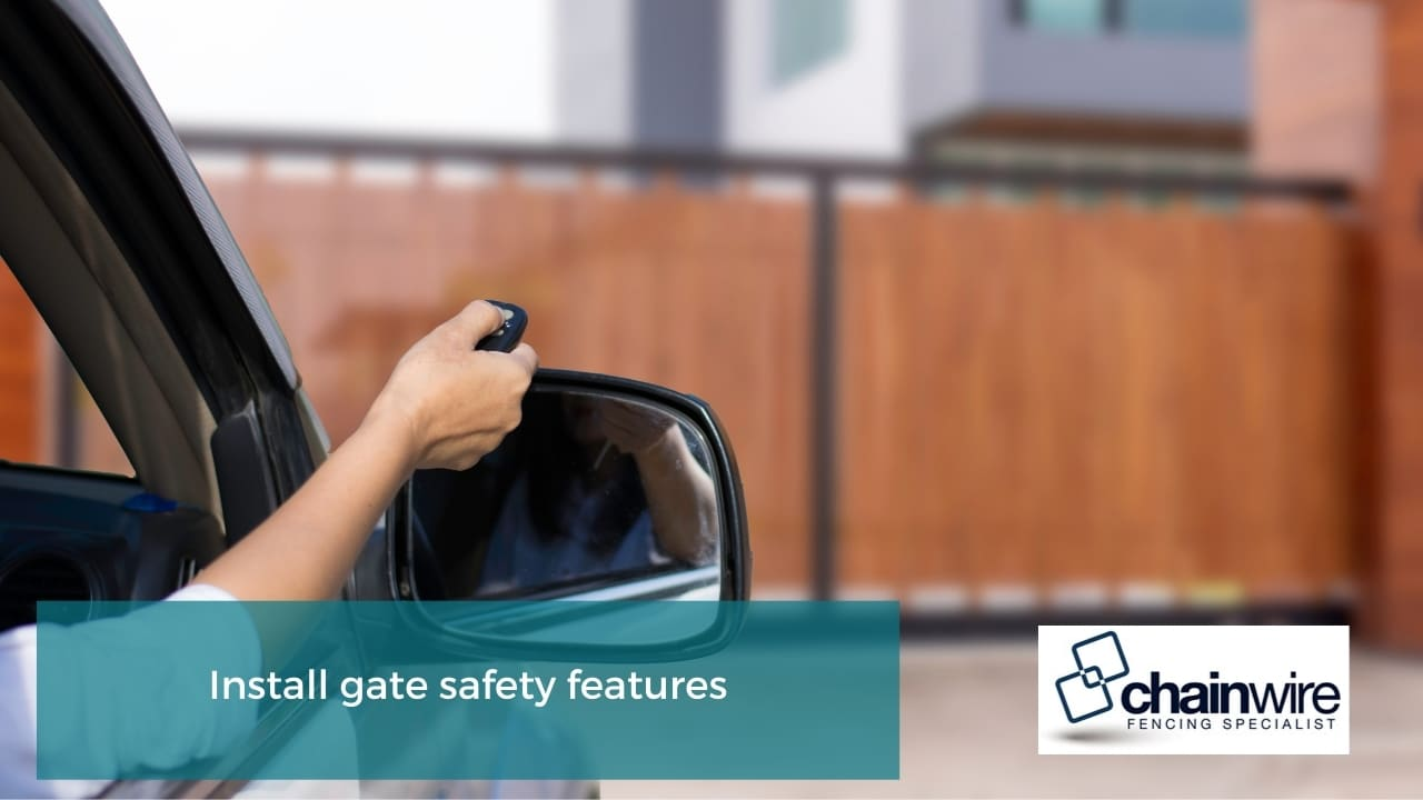 Install gate safety features