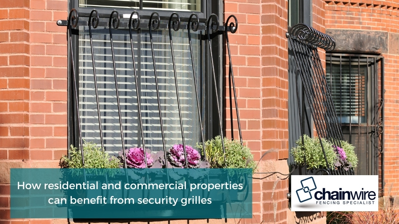 How residential and commercial properties can benefit from security grilles