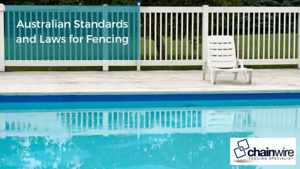 Australian Standards and Laws for Fencing