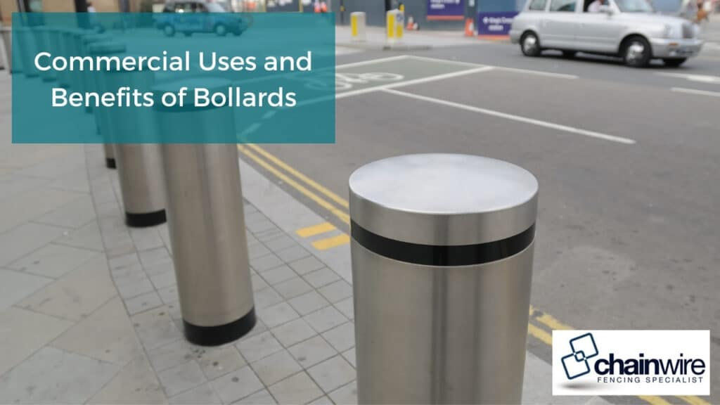 Commercial Uses and Benefits of Bollards