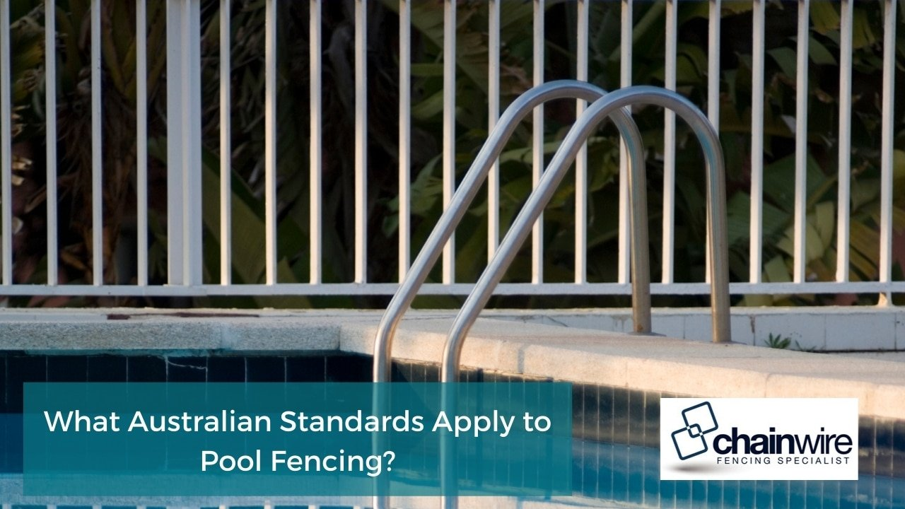 What Australian Standards Apply to Pool Fencing?